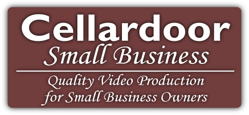 Cellardoor Small Business - Quality Video Production for Small Business Owners